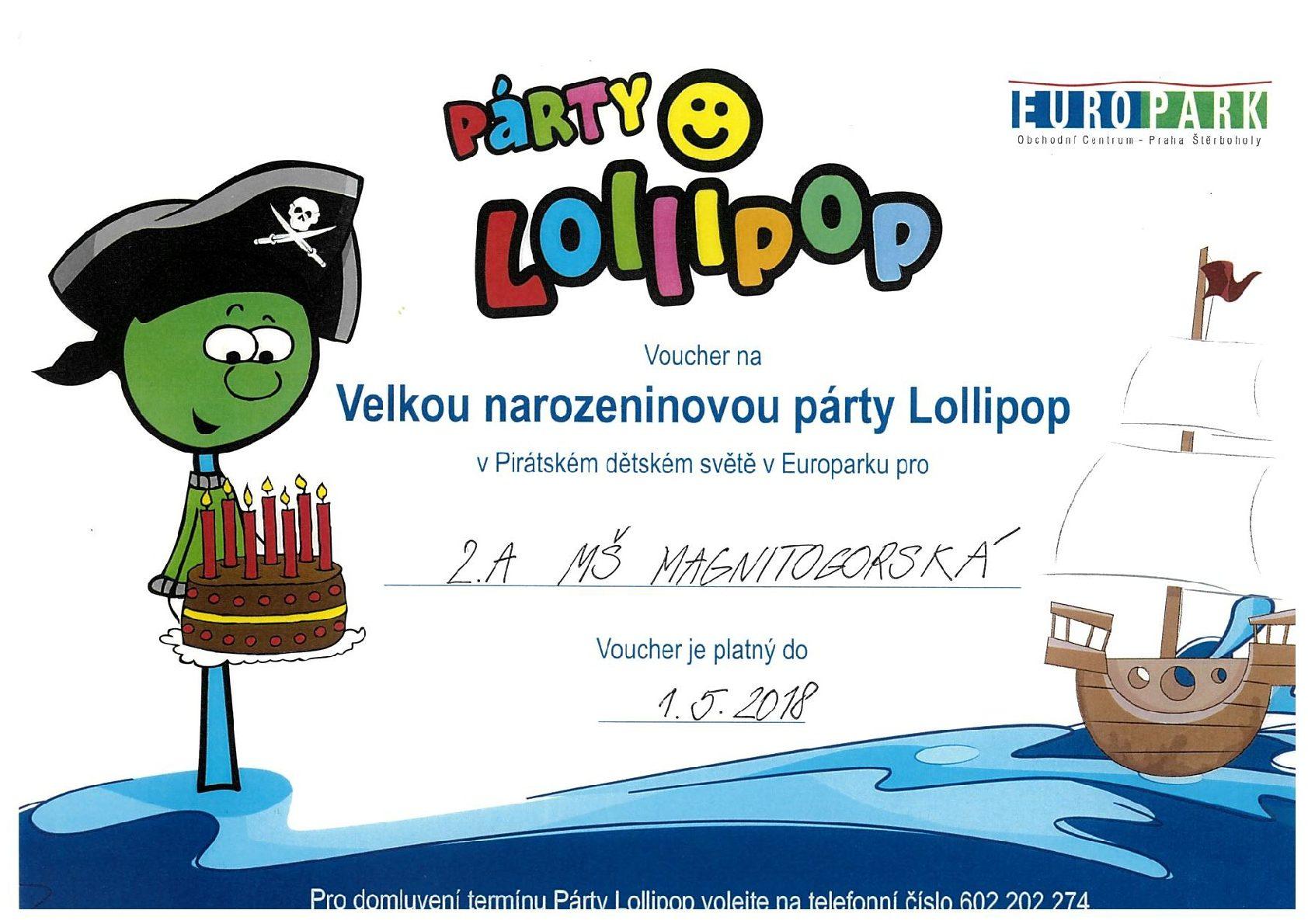 Voucher na Velkou narozeninovou párty Lollipop pro třídu 2A